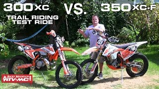 5. 2017 KTM 300XC VS. 350XC-F Test Ride | #RMATVMC