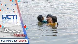 Download Video BINTANG DI HATIKU - Gawat Bagus Tenggelam [17 Mei 2017] MP3 3GP MP4