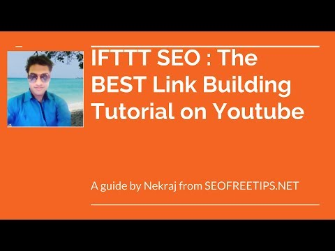 IFTTT SEO  How to build automated backlinks in 2017