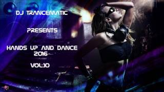 Techno 2016 - Best of Hands Up and Dance 2016 Vol. 10 (MegaMix)