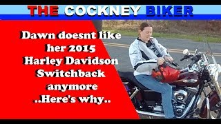 5. Dawn doesnt like her 2015 Harley Davidson Switchback anymore..Here's why..