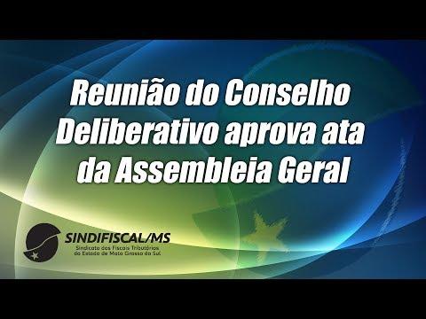 Reunião do Conselho Deliberativo aprova ata da Assembleia Geral