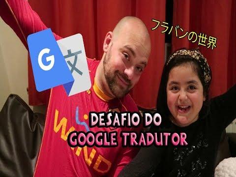 DESAFIO DO GOOGLE TRADUTOR - Mundo da Flavinha