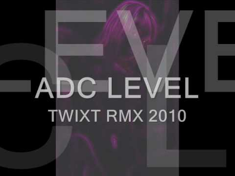 TWIXT (PLASTIC BOY) RMX 2010 BY ADC LEVEL