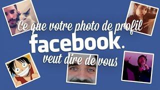 Video Ce que votre photo de profil Facebook veut dire de vous MP3, 3GP, MP4, WEBM, AVI, FLV Oktober 2017