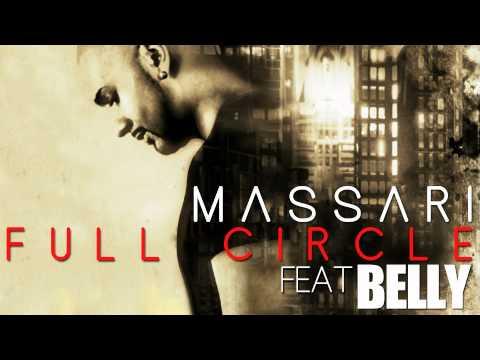 Massari ft. Belly - Full Circle [Audio]