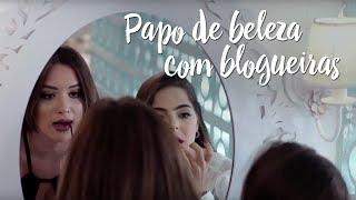 Papo de beleza com blogueiras