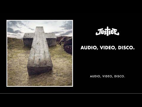 Justice - Audio, Video, Disco. (Video Edit)