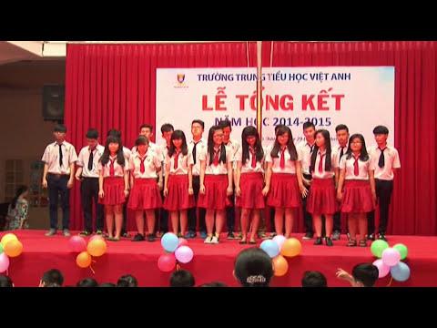 [VIET ANH SCHOOL] - LỄ TỔNG KẾT NĂM HỌC 2014 - 2015  - ƠN NGHĨA SINH THÀNH