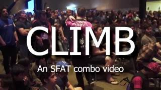 Climb – An SFAT Combo Video