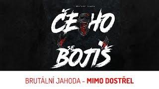 Video Brutální Jahoda - Mimo dostřel [OFFICIAL LYRIC VIDEO]