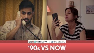 Video FilterCopy | '90s vs Now | Veer Rajwant Singh, Barkha Singh & Deepika Amin MP3, 3GP, MP4, WEBM, AVI, FLV Oktober 2018