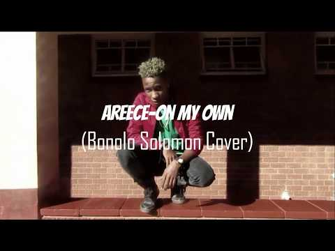 Areece-on my own(Bonolo Solomon Cover)