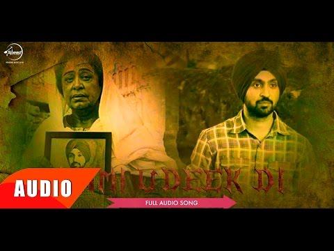 Ammi Udeek Di ( Full Audio Song )   Diljit Dosanjh   Punjabi Song   Speed Records