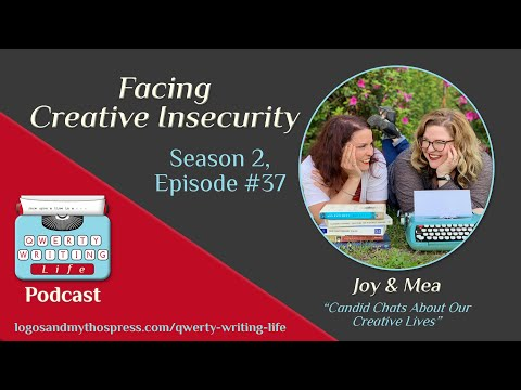 S. 2, Ep. 37: Facing Creative Insecurity