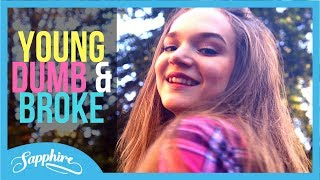 Video Khalid - Young Dumb & Broke | Cover by Sapphire MP3, 3GP, MP4, WEBM, AVI, FLV Maret 2018