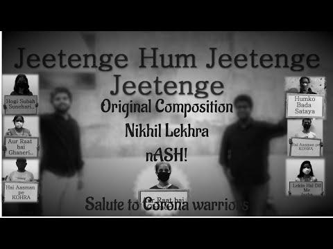 Jeetenge (Original Composition) |IIT DELHI| A salute to coronawarriors