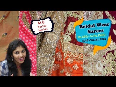 Video Wholesale Bridal Sarees 2018 Price Starts Rs.650/- | Tulsi Prints | Apna Bazzar | Mg Textile Market download in MP3, 3GP, MP4, WEBM, AVI, FLV January 2017