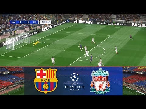 PES 2019 Realistic Gameplay: Barcelona Vs Liverpool | Semi Final | UCL