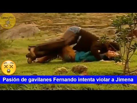 Pasión de gavilanes Fernando intenta violar a Jimena