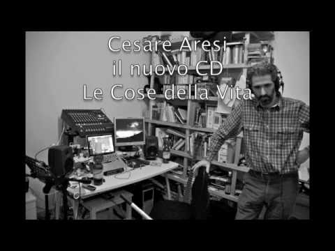 aresi - Le cose della Vita Prossimamente su Itunes e su CD.