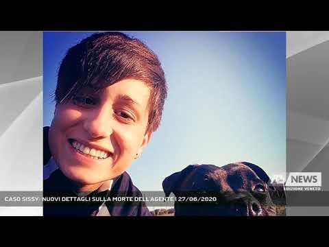 CASO SISSY: NUOVI DETTAGLI SULLA MORTE DELL'AGENTE | 27/06/2020