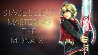 Mastering the Monado Episode Three: Stage Selection (The Ultimate Shulk Guide)