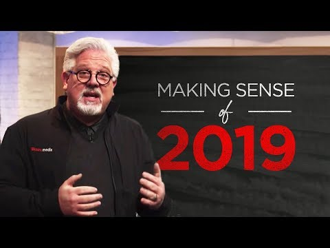 Glenn Beck On What's Coming In 2019