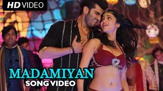Madamiyan – Tevar (Video Song) | Arjun Kapoor, Shruti Haasan