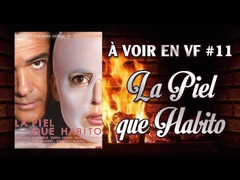 À VOIR EN VF - LA PIEL QUE HABITO (CALENDRIER DE L'AVENT #11)