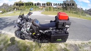 8. Testing out the fully packed KLR 650 for handling