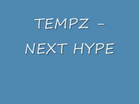 Tempz - Next Hype