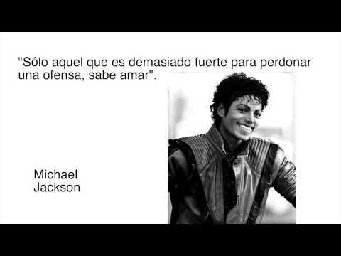 ¡Frases Celebres! con Michael Jackson