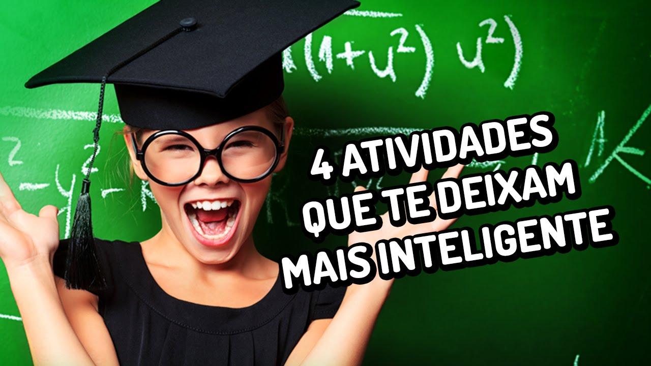 4 atividades que te deixam mais inteligente