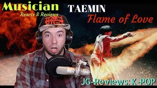 Download Video Musician Reacts & Reviews TAEMIN - Flame of Love | JG-REVIEWS:K-POP MP3 3GP MP4