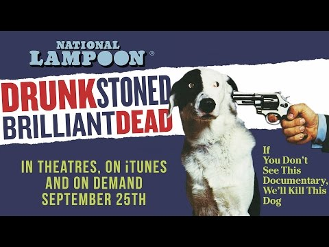 Drunk Stoned Brilliant Dead: The Story of the National Lampoon (Restricted Trailer)