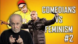 Video COMEDIANS vs FEMINISM #2 (Dave Chappelle, George Carlin) MP3, 3GP, MP4, WEBM, AVI, FLV Juli 2018