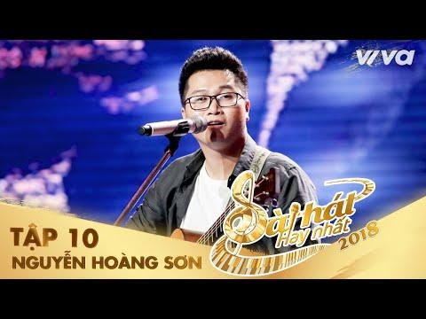Trong Cơn Mê Lạ - Nguyễn Hoàng Sơn | Tập 10 Sing My Song - Bài Hát Hay Nhất 2018 - Thời lượng: 9:42.