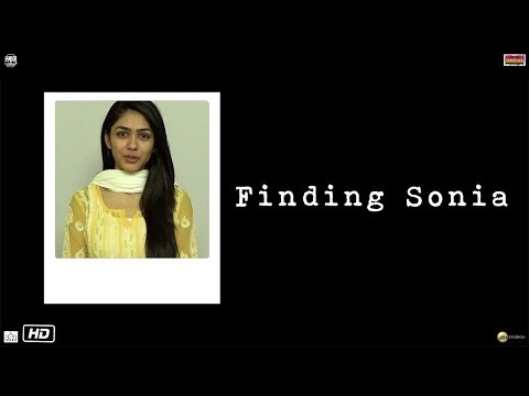 Love Sonia | Finding Sonia | Mrunal Thakur, Tabrez Noorani | 14 September 2018
