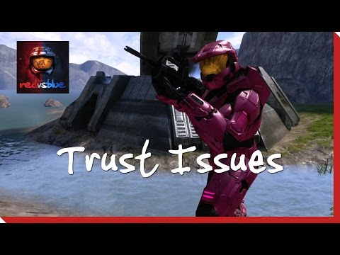 Season 7, Chapter 17 - Trust Issues | Red vs. Blue