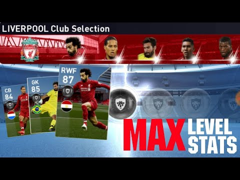 Max Stats Of Liverpool Club Selection Players | PES 2019