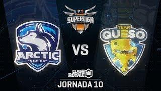 SUPERLIGA ORANGE - ARCTIC VS TEAM QUESO - Jornada 10 - #SuperligaOrangeCR10
