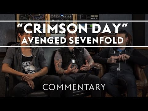 Avenged Sevenfold - Crimson Day (Commentary)