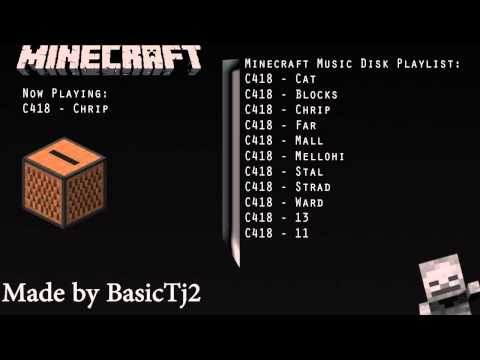 Playlist - This is every single music disc in Minecraft :3. All songs are the brilliant musician C418: http://c418.org/ Edited using Adobe Premiere Pro Photoshop was us...