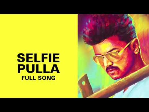 full song - To watch more log on to http://www.erosnow.com To set this song as your caller tune sms EIKATH7 to 56060 Listen to the full song Selfie Pulla sung by Ilayathalapathy Vijay & Sunidhi Chauhan...