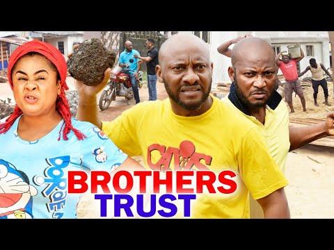 "BROTHERS TRUST SEASON 1&2 ""FULL MOVIE"" - (Yul Edochie) 2020 Latest Nigerian Nollywood Movie"