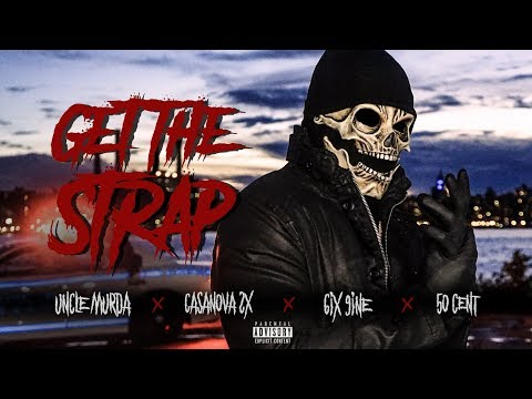 6ix9ine, 50 Cent, Uncle Murda & Casanova – Get The Strap
