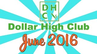 DOLLAR HIGH CLUB UNBOXING! (June 2016) by Strain Central