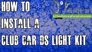 How to install a headlight and tail light kit on a 1993-up Club Car DS gas or electric golf cart. This is a extremely high quality golf cart light kit that has LED tail ...