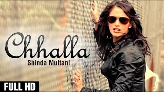 Challa | Shinda Multani Feat Rupin Kahlon Latest Songs 2013 Full Official Punjabi Song Music Video